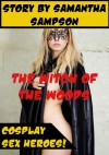 THE WITCH OF THE WOODS GETS WORKED OVER (A Rough Sex Cosplay Erotica Story): A Rough Sex Cosplay Erotica Story - Samantha Sampson