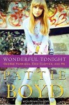 Wonderful Tonight: George Harrison, Eric Clapton, and Me - Pattie Boyd, Penny Junor