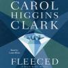 Fleeced - Laura Hicks, Carol Higgins Clark