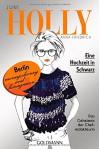 Holly. Eine Hochzeit in Schwarz: Juni - Band 5 - Anna Friedrich