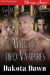 Mate of Two Vampires - Dakota Dawn