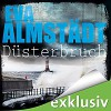 Düsterbruch (Pia Korittki 7) - Audible Studios, Eva Almstädt, Anne Moll