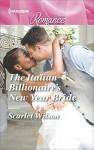 The Italian Billionaire's New Year Bride - Scarlet Wilson