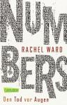 Numbers - Den Tod vor Augen von Rachel Ward (25. Juni 2013) Taschenbuch - Rachel Ward