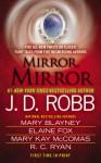 Mirror, Mirror - Mary Blayney, Mary Kay McComas, Elaine Fox, R.C. Ryan, J.D. Robb