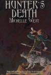 Hunter's Death - Michelle West