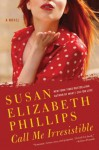 Call Me Irresistible (Wynette, Texas #6) - Susan Elizabeth Phillips