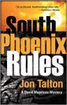 South Phoenix Rules - Jon Talton