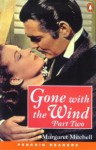 Gone with the Wind, Part 1 (Penguin Readers Level 4) - John Escott, Margaret Mitchell