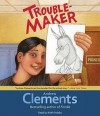 Troublemaker - Andrew Clements, Keith Nobbs