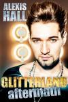 Glitterland: Aftermath - Alexis Hall