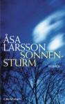 Sonnensturm: Roman (German Edition) - Åsa Larsson, Gabriele Haefs