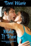 Make it Rain - Terri Marie