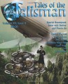 Tales of the Talisman volume 7, Issue 4 - David Lee Summers, Patrick Thomas, Laura Givens, M.E. Brines, Samantha Wood Mills, Gary Every, John Hayes, Jeff Hughes, William Corner Clarke, David S. Pointer, K.S. Hardy, Douglas Empringham, Louise Webster, Ned Pendergast, Jonathan H. Self