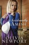Accidentally Amish (Valley of Choice #1) - Olivia Newport
