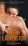 By Shelly Laurenston The Mane Squeeze (The Pride Series) (Reprint) [Mass Market Paperback] - Shelly Laurenston
