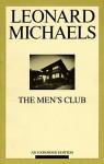 The Men's Club - Leonard Michaels