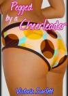 Pegged by a Cheerleader (Lesbian College Girl Strapon Erotica) - Victoria Scarlett