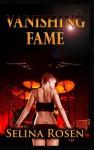 Vanishing Fame - Selina Rosen