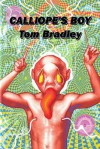 Calliope's Boy - Tom Bradley