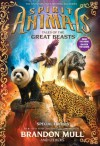 Spirit Animals: Special Edition: Tales of the Great Beasts (Spirit Animals series Book 1) - Brandon Mull, Nick Eliopulos, Billy Merrell, Gavin Brown, Emily Seife