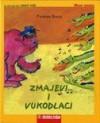 Zmajevi i vukodlaci - Zvonimir Balog