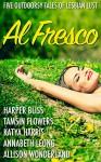Al Fresco: Five Outdoorsy Tales of Lesbian Lust - Harper Bliss, Tamsin Flowers, Katya Harris, Annabeth Leong, Allison Wonderland