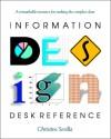 Information Design Desk Reference - Christine Sevilla, George Young