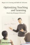 Optimizing Teaching and Learning: Practicing Pedagogical Research - Regan A.R. Gurung, Beth M. Schwartz