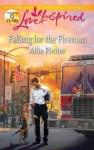 Falling for the Fireman - Allie Pleiter