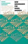 New Governance for Rural America: Creating Intergovernmental Partnerships - Beryl A. Radin, Robert Agranoff, Ann O'M Bowman, C. Gregory Buntz, J. Steven Ott, Barbara S. Romzek, Robert H. Wilson