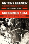 Ardennes 1944: The Battle of the Bulge - Antony Beevor