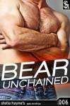 Bear Unchained (Gay Bear Erotic Romance, M/m) - Stella Hayne