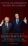 """""""Ich gebe Ihnen mein Ehrenwort!"""" - Roger Willemsen, Dieter Hildebrandt, Traudl Bünger"""
