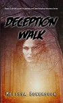 Deception Walk - Melissa Bowersock