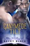 Ganymede Tilt - Becky Black
