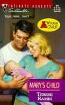 Mary's Child - Terese Ramin