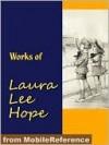 Works of Laura Lee Hope - Laura Lee Hope