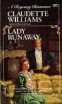 Lady Runaway - Claudette Williams
