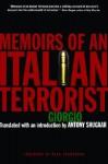 Memoirs of an Italian Terrorist - Giorgio, Antony Shugaar, Neal Ascherson