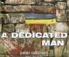 A Dedicated Man (Insepctor Banks, #2) - Peter Robinson, Mark Honan, James Langton