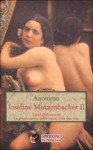 Josephine Mutzenbacher II - Anonymous Anonymous