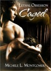 Caged - Michele L. Montgomery, Lisa Horan