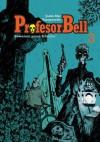 Profesor Bell 3: Rowerem przez Irlandię - Joann Sfar, Hervé Tanquerelle