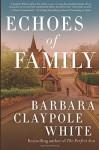 Echoes of Family - Barbara Claypole White