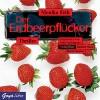 Der Erdbeerpflücker - Monika Feth, Julia Nachtmann, Wanja Mues, Barbara Nüsse, JUMBO Neue Medien & Verlag GmbH