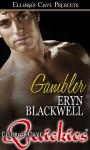 Gambler - Eryn Blackwell