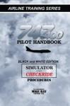 747-400 Pilot Handbook: Simulator and Checkride Procedures (Airline Training) - Mike Ray