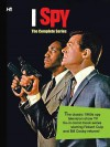 I Spy: The Complete Series - Paul S. Newman, Al McWilliams, Mike Roy