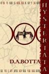 Hysteriata - D A Botta